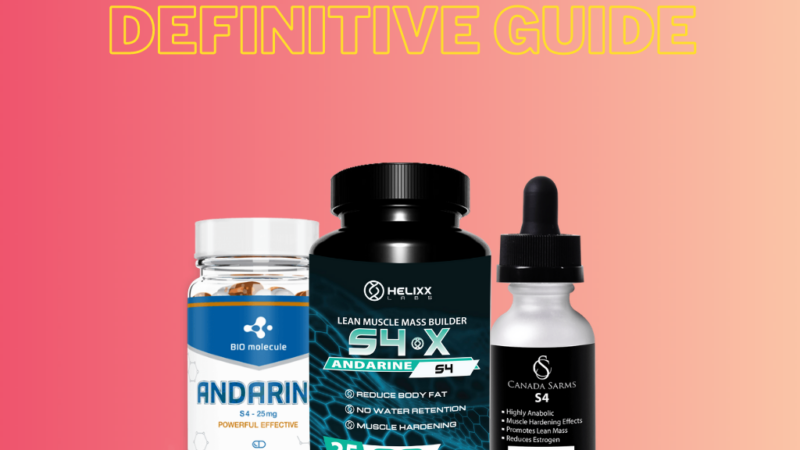 Andarine (S4) Guide: Benefits & Side Effects of S4 SARMs